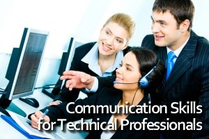 Communication Skills for Technical Professionals